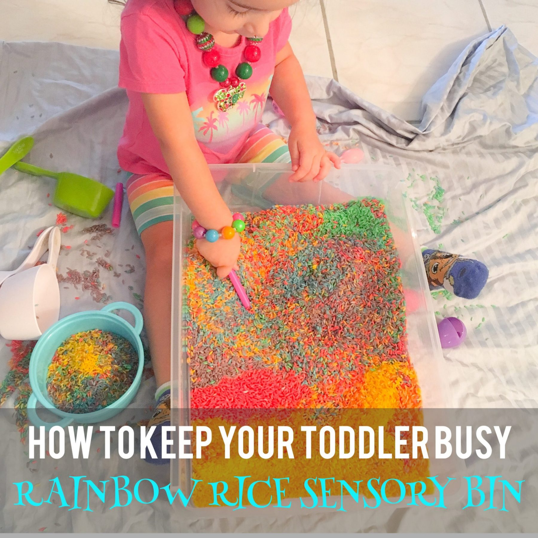 Rainbow Rice Sensory Bin, Toddler Activities, Rainy Day Activities