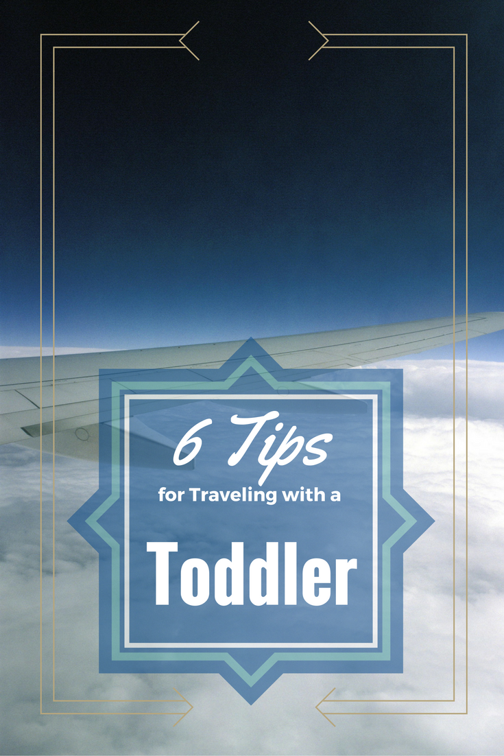 6-tips-for-traveling-with-a-toddler
