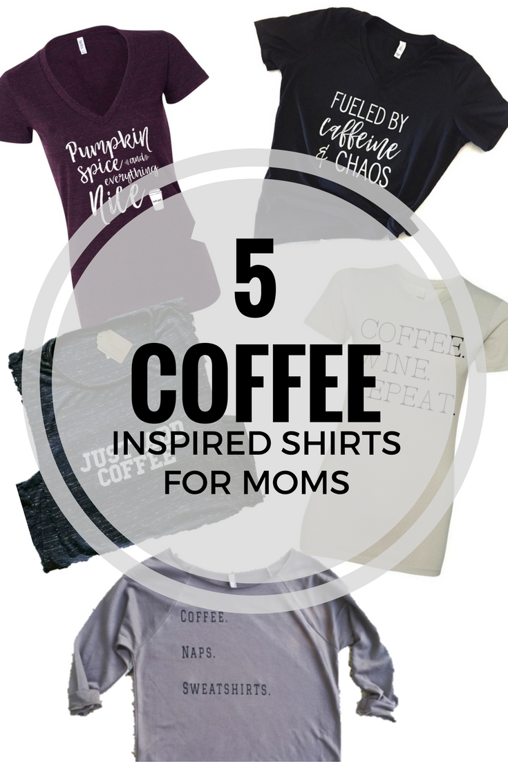 5 Best Coffee Inspired Shirts for Women