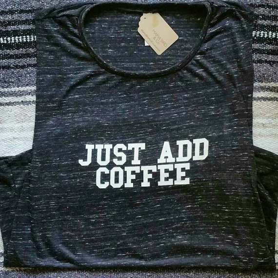 Just Add Coffee Mom Tee or Tank