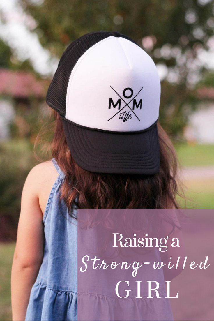What My Strong-Willed Girl Has Taught Me