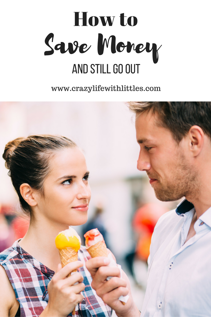 How to Save Money and Still Go Out   Crazylifewithlittles.com   Date Ideas   Valentine's Day Dates