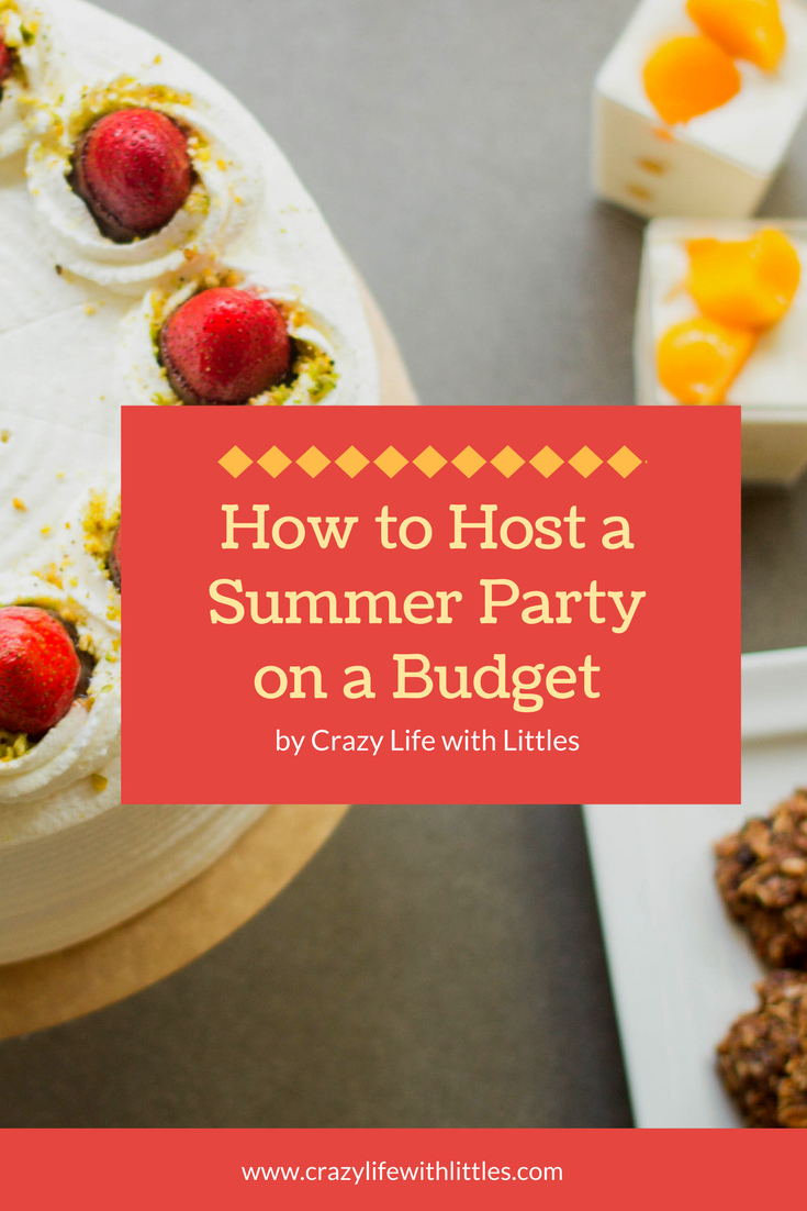 How to Host a Summer Party on a Budget,, party on a budget, budget birthday party food, cheap ways to throw a party, summer party recipes, low budget party