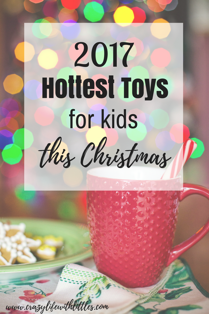 most popular toys, christmas toys 2017, hot toys 2017 christmas, most popular toy 2017, kid christmas gift ideas, kid christmas toys