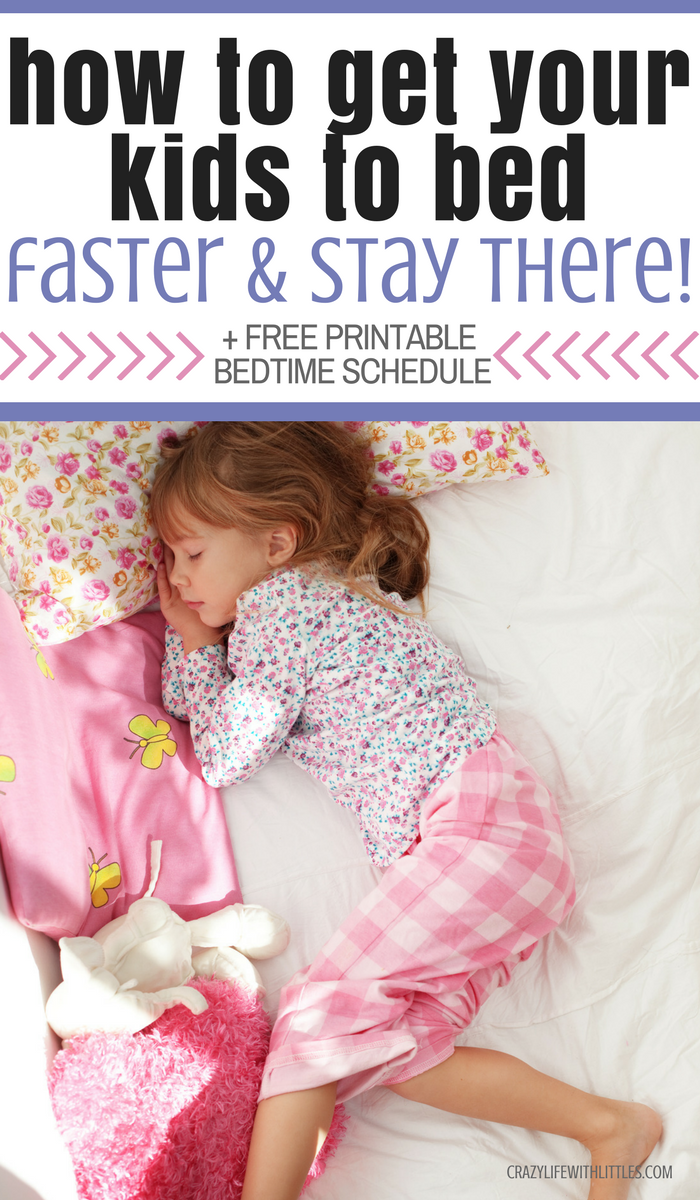 how to get your kids to bed faster and stay there, bedtime routine, toddler bedtime routine, printable bedtime routine for 3 year olds, sleep tricks for 4 year olds