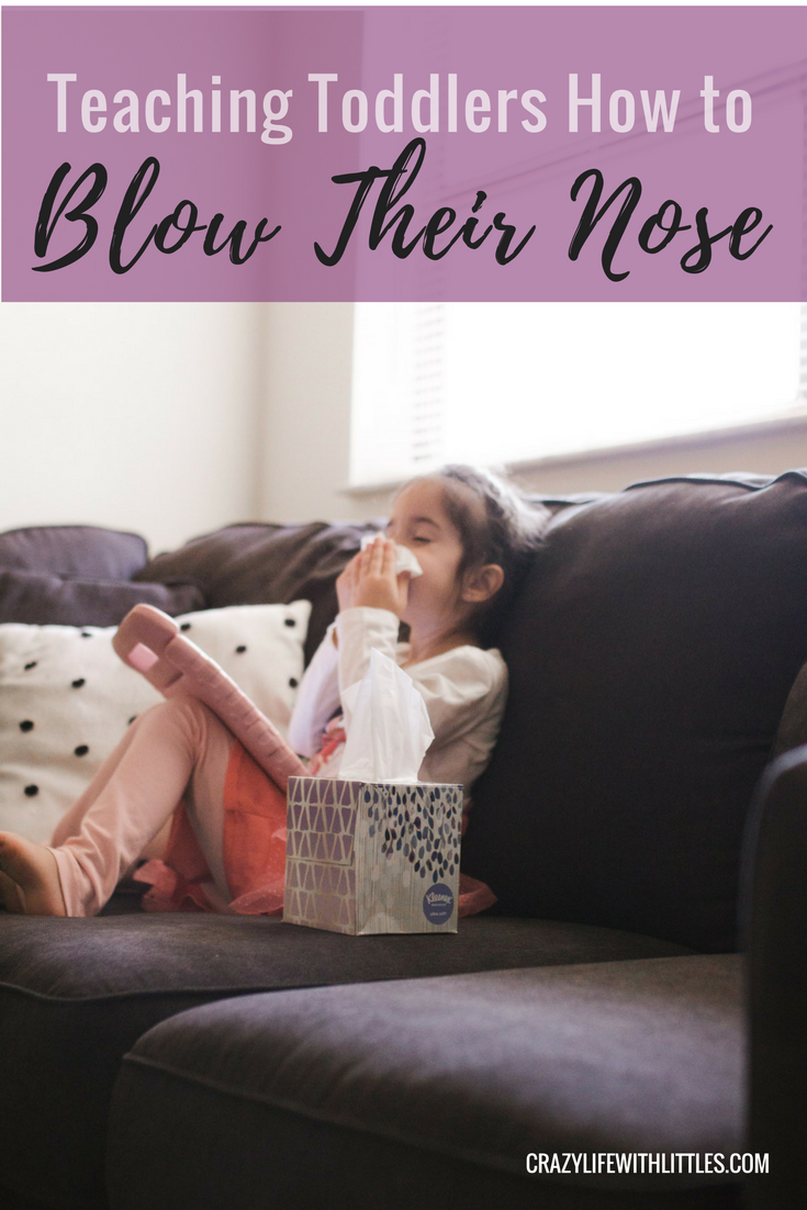 teaching a child to blow their nose, blowing nose activities, how to blow a toddler's nose