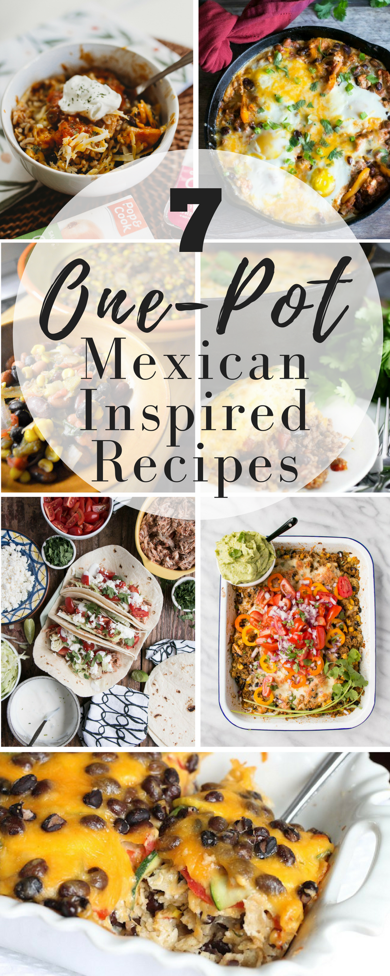 7 One Pot Mexican Inspired Recipes, One Pot Enchilada, Slow Cooker Tacos, Weeknight Slow Cooker Mexican Dishes
