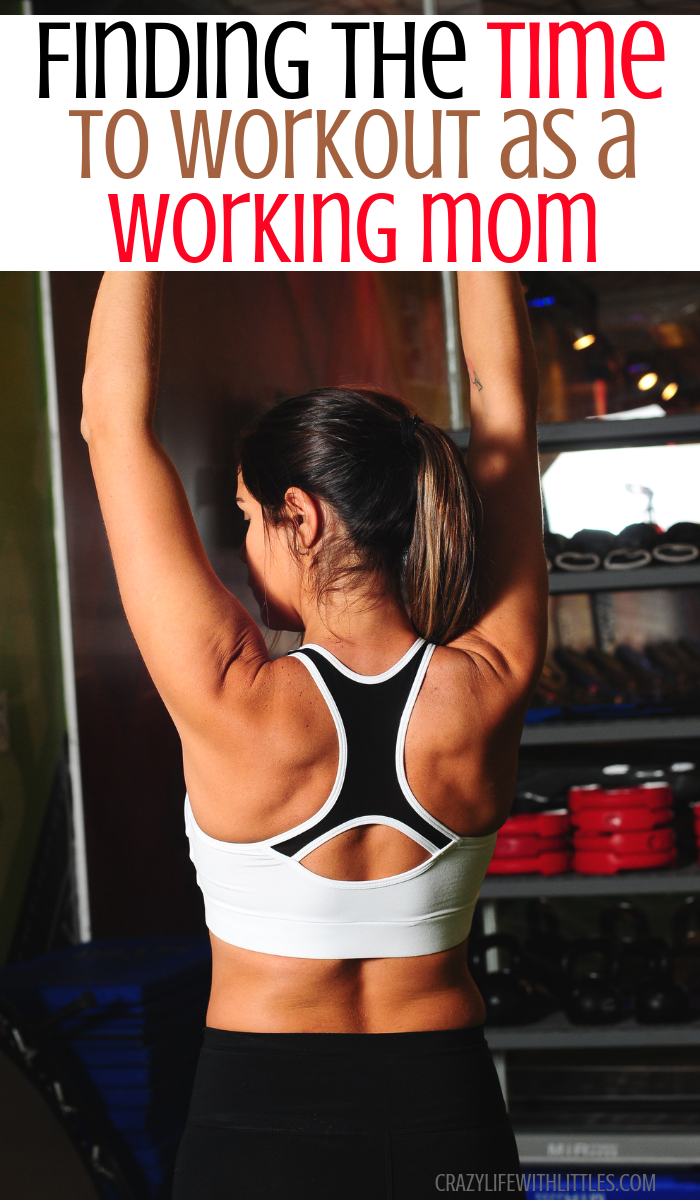 When to Workout as a Working Mom, tips for success when creating your workout schedule as a working mom - Crazy Life with Littles, Tampa Lifestyle and Mom Blog