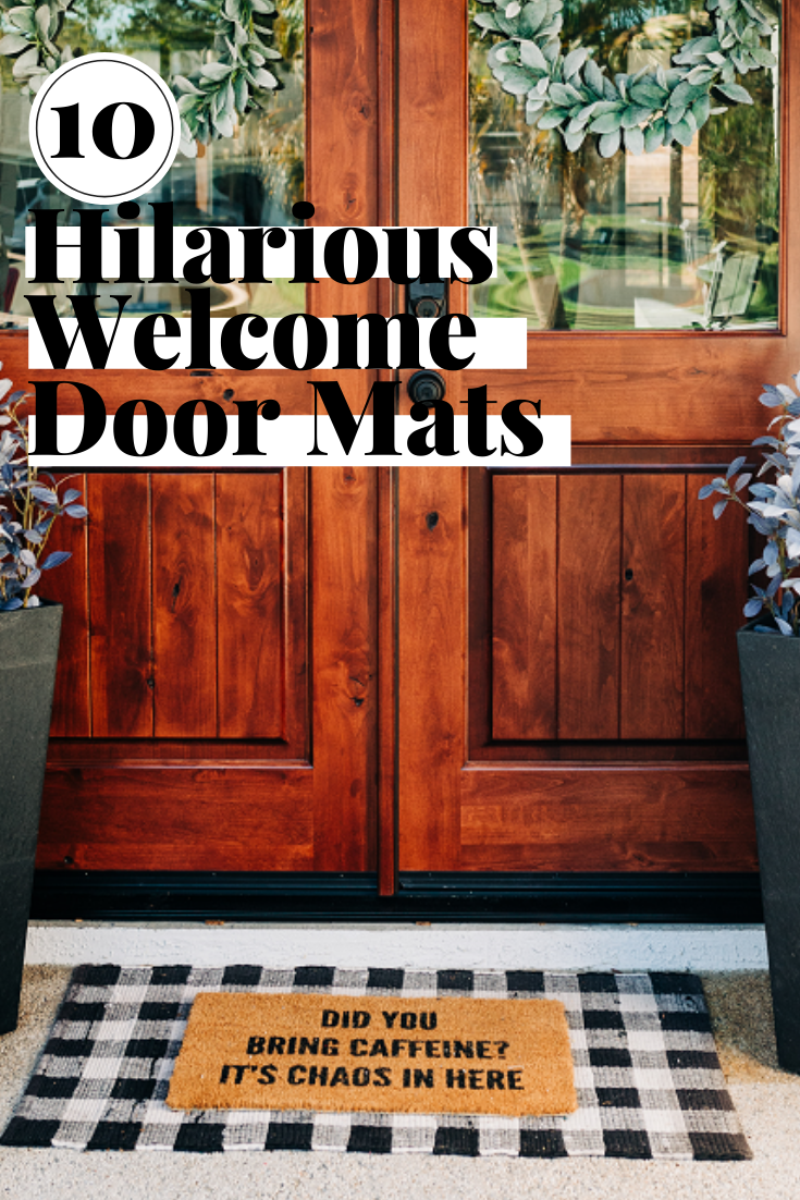 funny welcome mats, door mats on Amazon and Etsy, farmhouse welcome mats, coir outdoor rugs