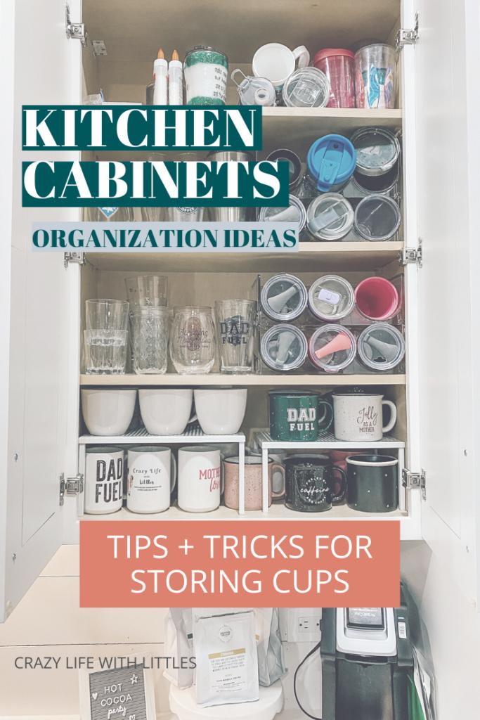 kitchen cabinet organization, organize cupboard, tumbler organization, mug organization, cabinet risers