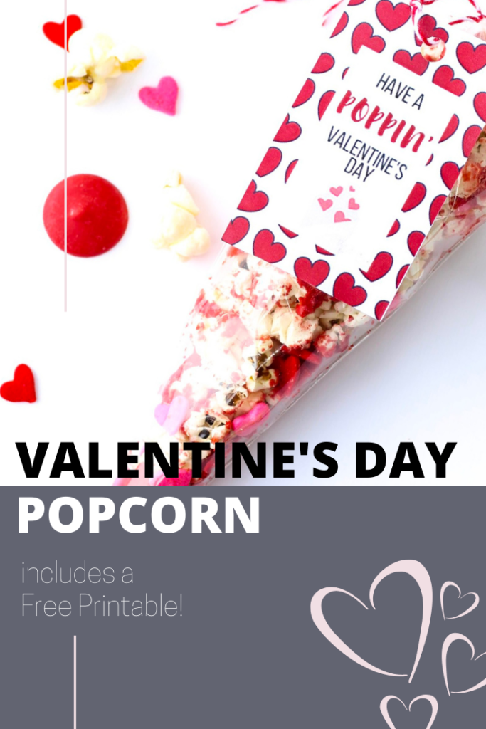 #valentinesday #popcorn #freeprintable Have a Poppin Valentine's Day free printable for popcorn treats