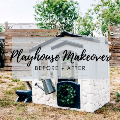 Painted Outdoor Playhouse Makeover