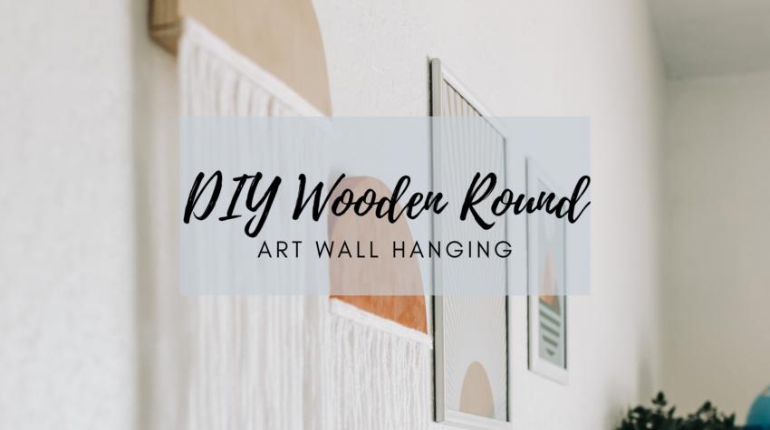 DIY Wooden Round Fiber Art Wall Hanging