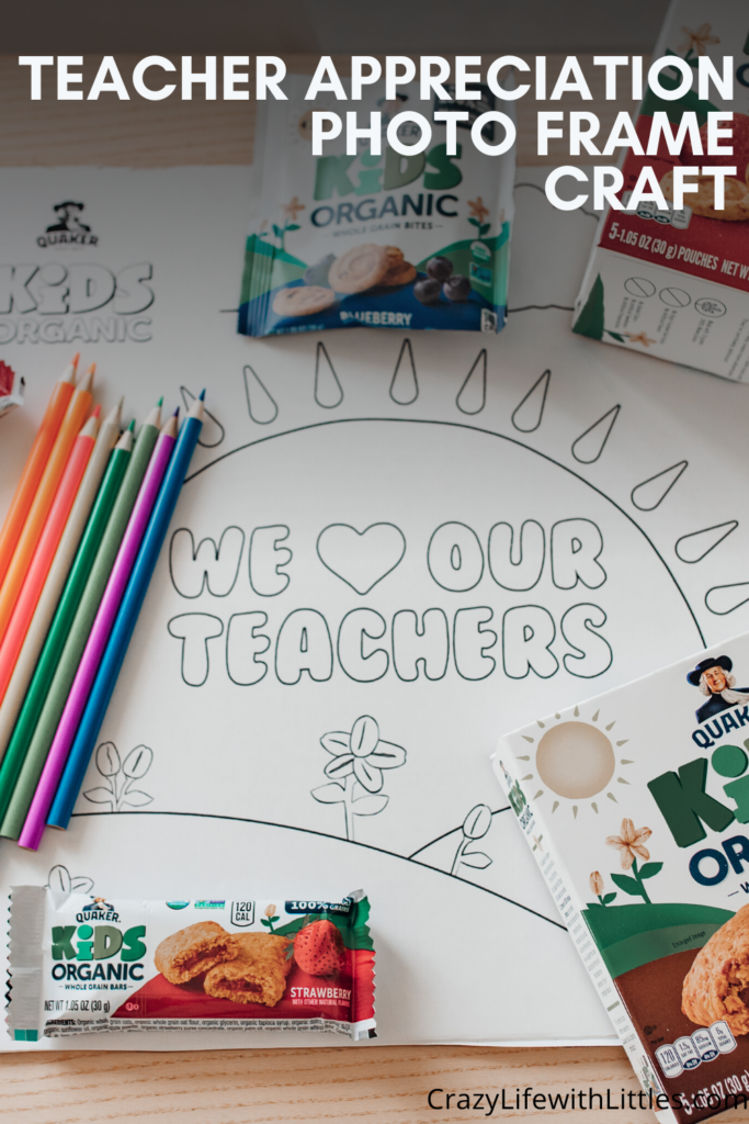 #ad #QuakerKidsOrganic #kidlove4teachers #teacherappreciation Teacher Appreciation gifts, end of year gifts, whole grain snacks for kids, Quaker Kids Organic snacks