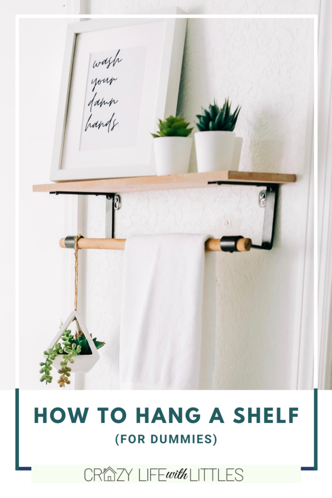 #diy #beginnerDIY #shelf how to hang a shelf the easy way. a beginners guide to hanging a shelf yourself!