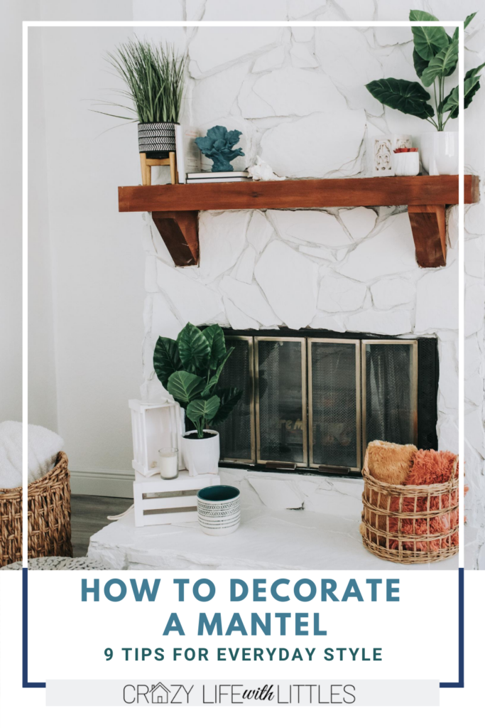 how to decorate a mantel; farmhouse mantel; mirror above fireplace; how to style a mantel